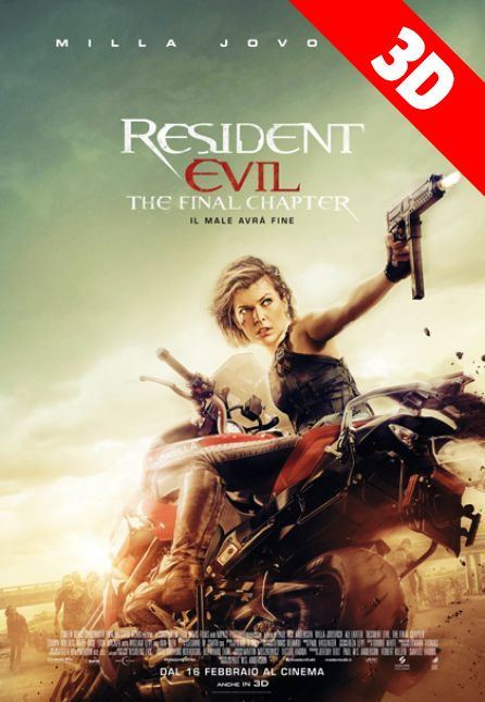 RESIDENT EVIL - THE FINAL CHAPTER 3D